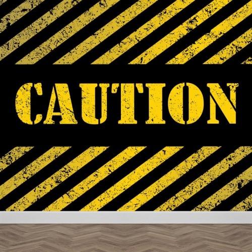 Fotobehang caution
